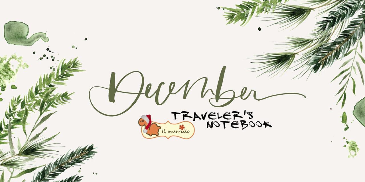 Traveler's Notebook e Guest Designer di Dicembre!